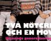 Klicka för att läsa 'Två nötcreme och en moviebox'
